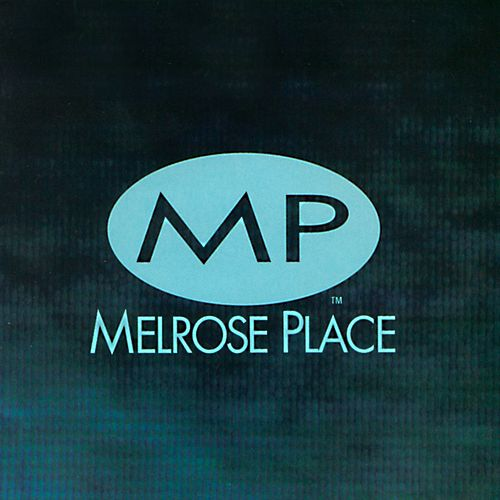 Play & Download Melrose Place: The Music by Various Artists | Napster