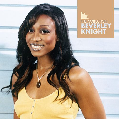 Play & Download Beverley Knight - The Collection by Beverley Knight | Napster