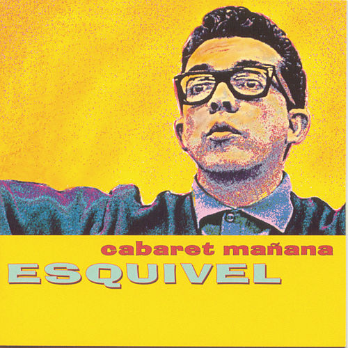 Play & Download Cabaret Manana by Esquivel | Napster