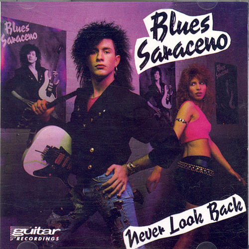 Never Look Back by Blues Saraceno