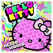 Play & Download Hello Kitty LP by Various Artists | Napster