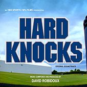 Play & Download Hard Knocks Soundtrack by David Robidoux | Napster