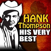 Play & Download His Very Best by Hank Thompson | Napster