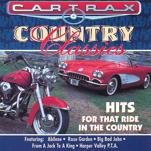 Play & Download Car Trax - Country Classics by Various Artists | Napster