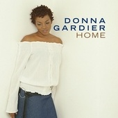 Home by Donna Gardier