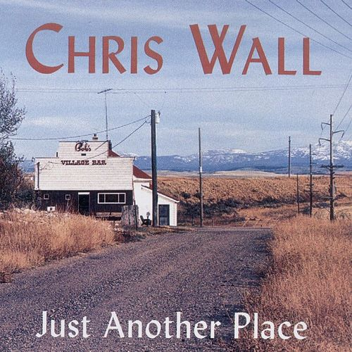Play & Download Just Another Place by Chris Wall | Napster