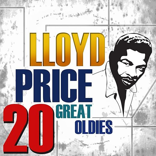 Play & Download 20 Great Oldies by Lloyd Price | Napster