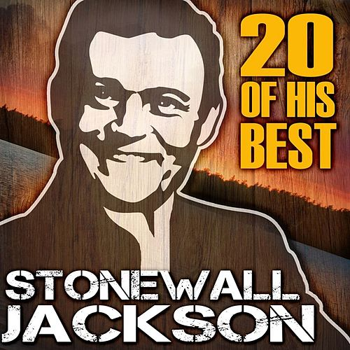 Play & Download 20 Of His Best by Stonewall Jackson | Napster
