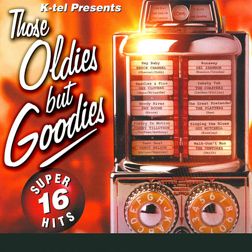 Those Oldies But Goodies by Various Artists