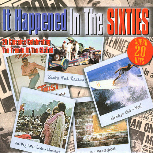 Play & Download It Happened In The Sixties by Various Artists | Napster