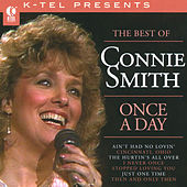 Play & Download The Best Of Connie Smith - Once A Day by Connie Smith | Napster