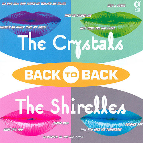 Play & Download Back to Back - The Crystals & The Shirelles by Various Artists | Napster