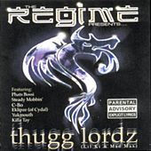 Thugg Lordz by The Regime
