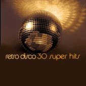 Play & Download Retro Disco - 30 Super Hits by Count Dee's Silver Disco Explosion | Napster