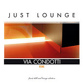 Just Lounge London by Various Artists