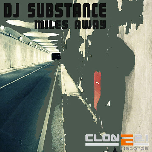 Miles Away by DJ Substance