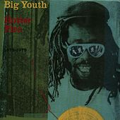 Play & Download Natty Universal Dread (Hotter Fire - 1975-1979) by Big Youth | Napster