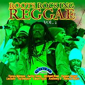 Play & Download Roots Rocking Reggae, Vol. 2 by Various Artists | Napster