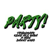 Play & Download Party! by King Ali-Baba | Napster