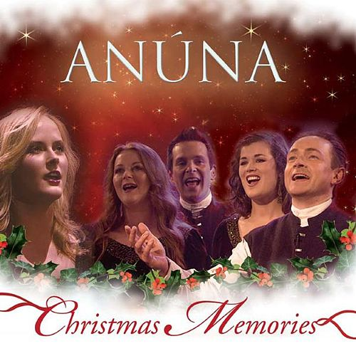 Play & Download Christmas Memories by Anúna | Napster