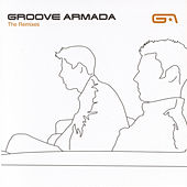 Play & Download The Remixes by Groove Armada | Napster