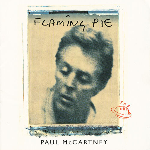 Play & Download Flaming Pie by Paul McCartney | Napster