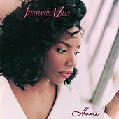 Play & Download Home by Stephanie Mills | Napster