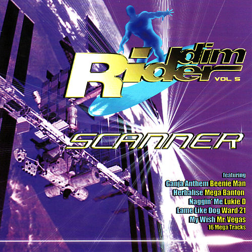 Riddim Rider, Vol. 5: Scanner Riddim by Various Artists