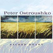 Play & Download Sacred Heart by Peter Ostroushko | Napster