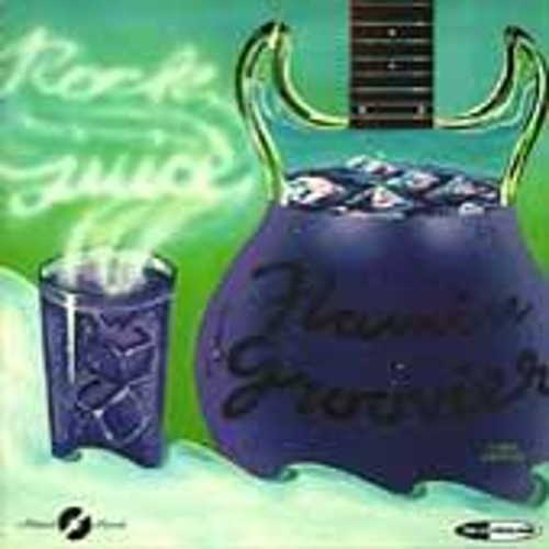 Rock Juice by The Flamin' Groovies