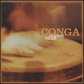 Play & Download King Conga by Johnny Blas | Napster