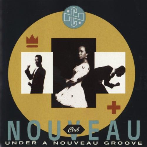 Play & Download Under A Nouveau Groove by Club Nouveau | Napster