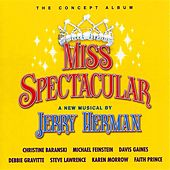 Miss Spectacular by Jerry Herman