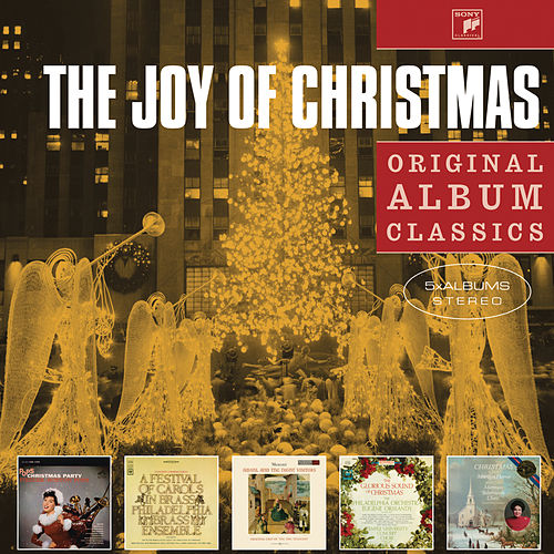 Play & Download The Joy of Christmas - Original Album Classics by Various Artists | Napster
