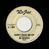 Play & Download Don't Pass Me By by Big Maybelle | Napster