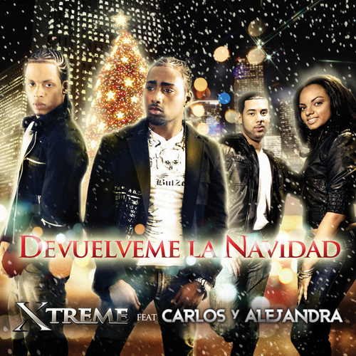 Devuelveme La Navidad by Xtreme