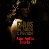 Play & Download Fados de Amor e Pecado by Ana Sofia Varela | Napster