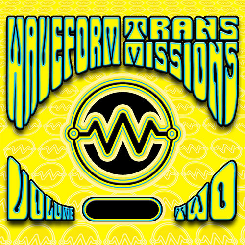 Play & Download Waveform Transmissions - Volume Two by Various Artists | Napster
