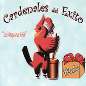 Play & Download La Maquina Roja by Cardenales del Exito | Napster