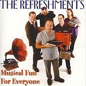 Musical Fun For Everyone by Refreshments