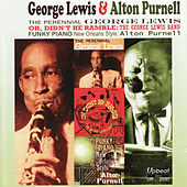Play & Download George Lewis and Alton Purnell by George Lewis | Napster
