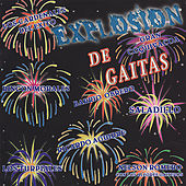Play & Download Explosion de Gaitas by Various Artists | Napster