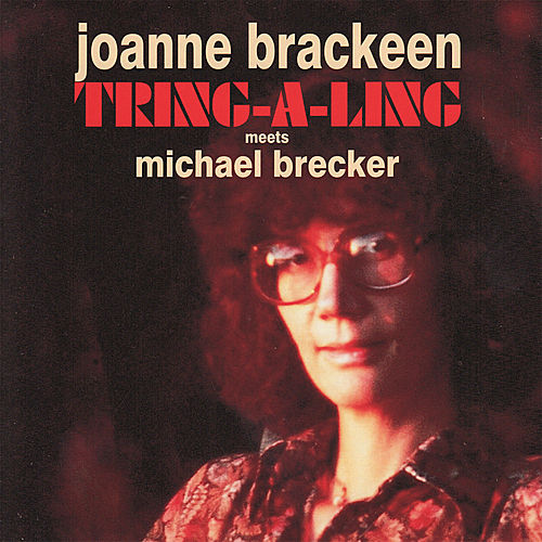 Play & Download Tring a Ling by Joanne Brackeen | Napster