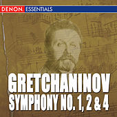 Play & Download Gretchaninov: Symphony Nos. 1, 2 & 4 by Moscow RTV Symphony Orchestra | Napster