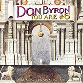 Play & Download You Are #6 by Don Byron | Napster