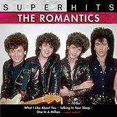 Play & Download Super Hits by The Romantics | Napster