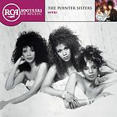 Play & Download RCA 100th Anniversary Series: The Pointer Sisters by The Pointer Sisters | Napster