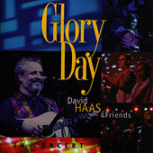 Play & Download Glory Day by David Haas | Napster