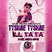 Play & Download Ill Ta Ta The Mixtape by Various Artists | Napster