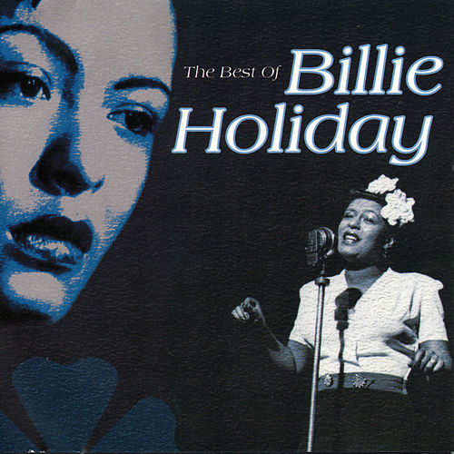 The Best Of Billie Holiday by Billie Holiday